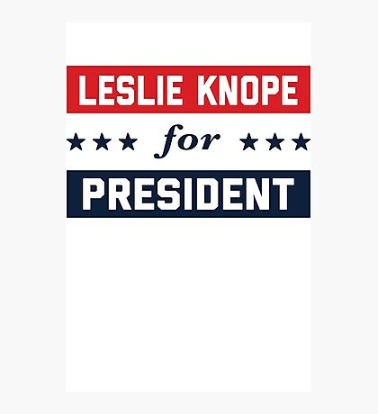 Leslie Knope For President 2016 Photographic Print