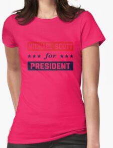 Michael Scott For President Womens Fitted T-Shirt