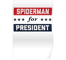 Spiderman For President Poster