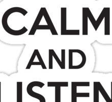 Keep calm and listen to your mother Sticker