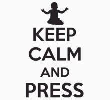 Keep calm and press by nektarinchen