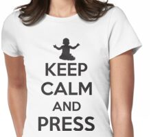 Keep calm and press Womens Fitted T-Shirt
