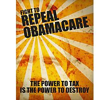 Fight To Repeal Obamacare Photographic Print
