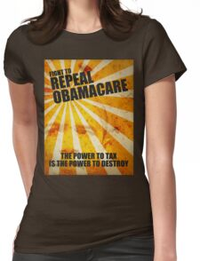 Fight To Repeal Obamacare Womens Fitted T-Shirt