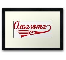 Awesome Dad Framed Print
