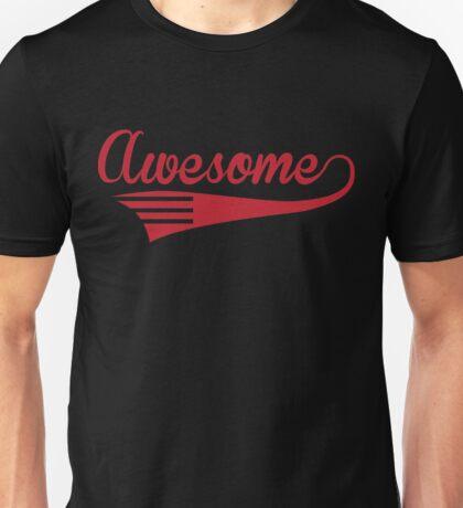 Awesome  Unisex T-Shirt