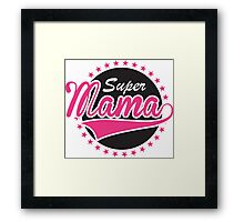 Super Mama Framed Print