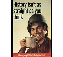 Queer History Propaganda Photographic Print