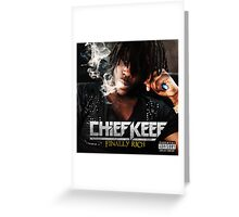 Chief Keef - Finally Rich Greeting Card