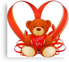 Romantic and True Love Cute Teddy Holding a Red Heart Saying ''I LOVE YOU'' Canvas Print