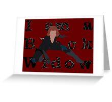 I am a Black Widow (Ver 2) Greeting Card