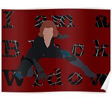 I am a Black Widow (Ver 2) Poster