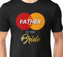 Father of The Bride Unisex T-Shirt