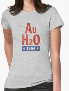 Barry Goldwater AuH2O 1964 Presidential Campaign Womens Fitted T-Shirt