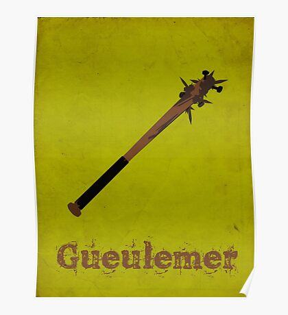 Gueulemer Poster