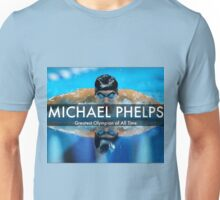 MICHAEL PHELPS - Greatest Olympian Of All Time rio 2016 Unisex T-Shirt