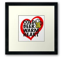 Cold Beer Warm Heart Framed Print