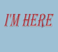 I'm Here  (best 4 a new baby!) One Piece - Short Sleeve