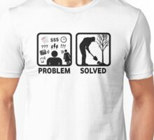 Gardeing Problem Solved Funny T Shirt Unisex T-Shirt