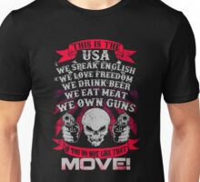 Gun - If You Do Not Like That Move T-shirts Unisex T-Shirt