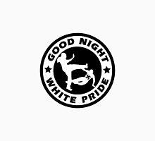 Good Night White Pride Unisex T-Shirt