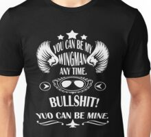 Gun - You Can Be My Wingman Any Time T-shirts Unisex T-Shirt