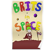 Brits In Space~ Poster