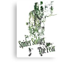 Spider Soldier - The Fear Canvas Print