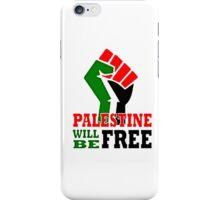 PALESTINE WILL BE FREE, PRAY FOR GAZA, iPhone Case/Skin
