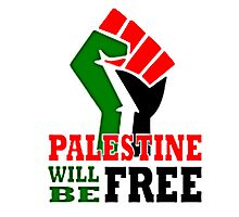 PALESTINE WILL BE FREE, PRAY FOR GAZA, Photographic Print