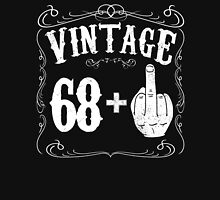 Vintage middle finger salute 69th birthday gift funny 69 birthday 1947 Unisex T-Shirt