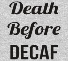 Dead Before Decaf One Piece - Short Sleeve