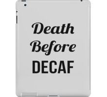 Dead Before Decaf iPad Case/Skin