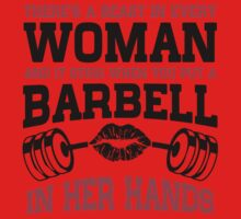 There's A Beast In Every Woman And It Stirs When You Put Barbell In Her Hands One Piece - Short Sleeve