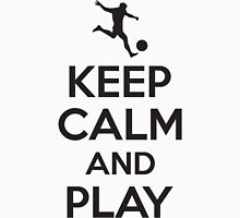 Keep calm and play Unisex T-Shirt