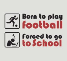 Born to play football - forced to go to school by nektarinchen
