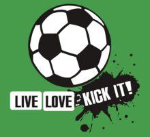 Live, Love, Kick it - Soccer Kids Tee