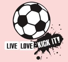 Live, Love, Kick it - Soccer One Piece - Long Sleeve