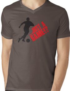 Just a game!? Football / Soccer Mens V-Neck T-Shirt