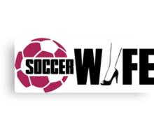 Soccer wife Canvas Print