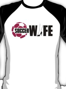 Soccer wife T-Shirt