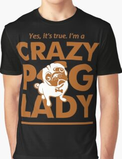 Crazy Pug Lady Graphic T-Shirt