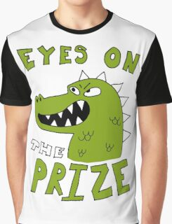 Eyes on the prize Graphic T-Shirt