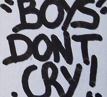 Boys Don't Cry by Starskyburns