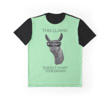 This Llama Doesn't Want Your Drama Graphic T-Shirt