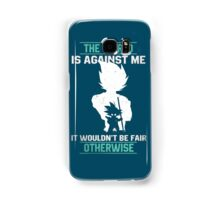 The World is Against Me Samsung Galaxy Case/Skin