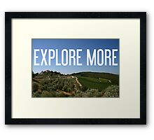 Explore more, fear less Framed Print