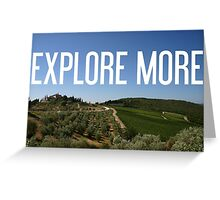 Explore more, fear less Greeting Card