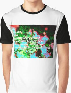 LSD definition of happiness Graphic T-Shirt