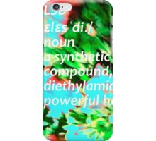 LSD definition of happiness iPhone Case/Skin
